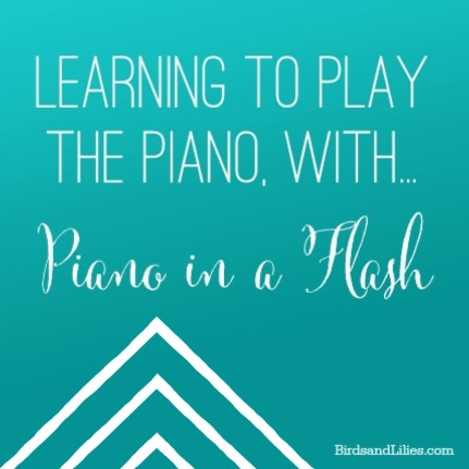 Learning to Play the Piano with Piano in a Flash