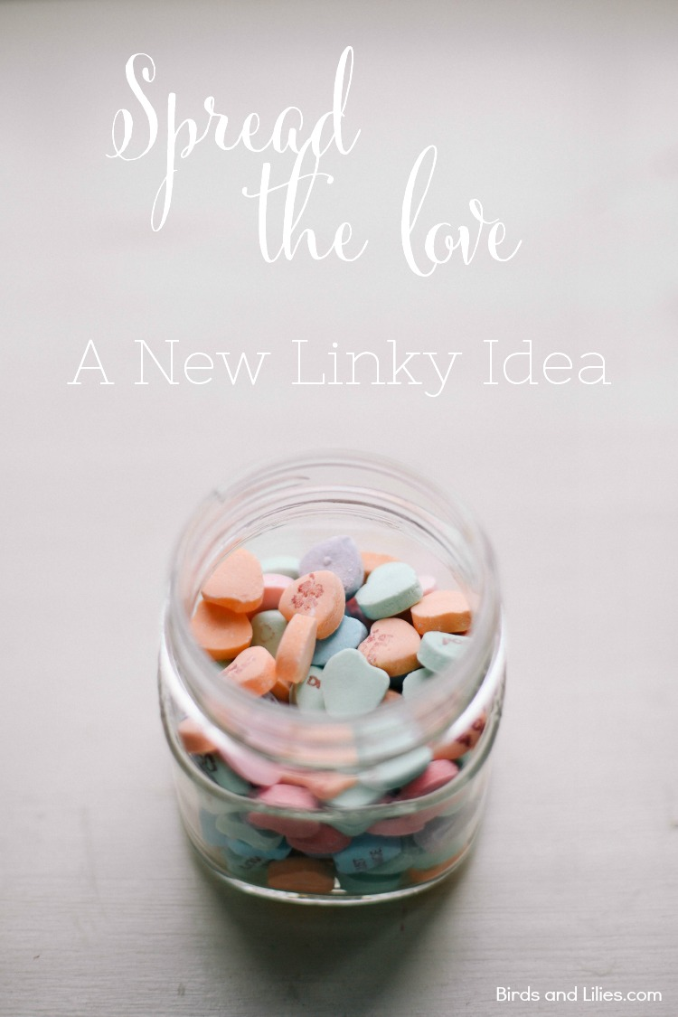 Spread the Love New Linky Idea