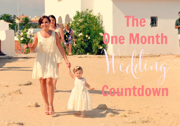 The One Month Countdown to Our Wedding