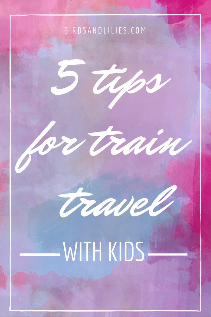 train travel with kids pinterest