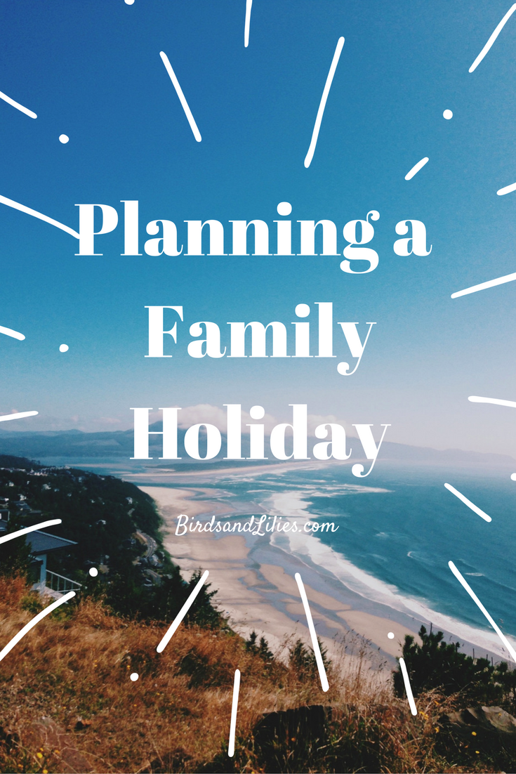 Planning a Family Holiday with Birds and Lilies